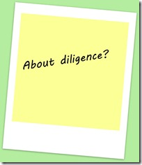 About diligence