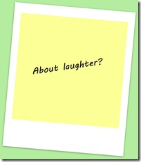 About laughter