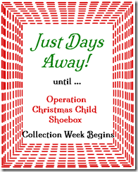 Just Days Away 'til Shoebox Time!