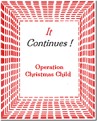 Operation Christmas Child - It Continues!