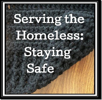Staying Safe Serving the Homeless