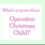 What's so great about Operation Christmas Child?