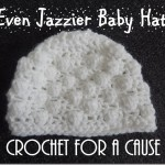 Even Jazzier Baby Hat for a Welcomed One