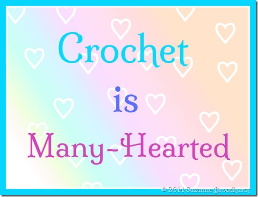 Crochet is Many-Hearted