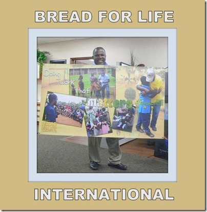 Bread for Life_The Work That Matters