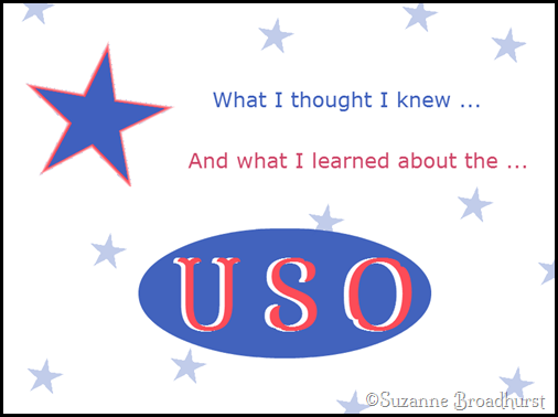 What I Learned About the USO