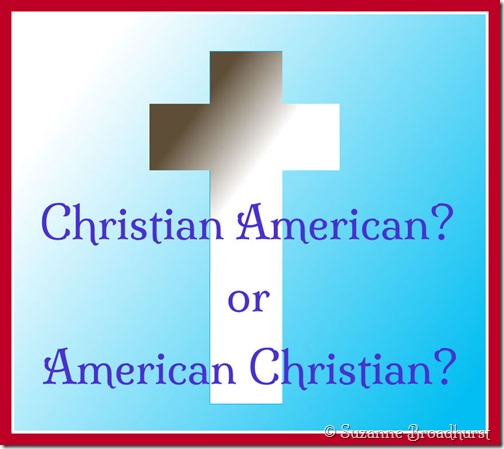 Christian American or American Christian