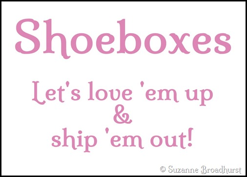 Shoeboxes_Love 'em Up and Ship 'em Out