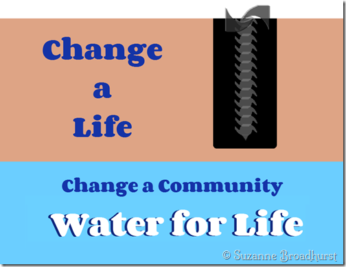 Drill Deep Change a Life by Suzanne Broadhurst