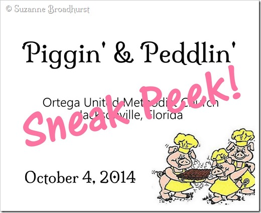 Sneak Peek_Piggin' & Peddlin'