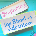 Beginning-the-Shoebox-Adventure.png