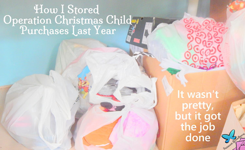 Storing for Operation Christmas Child_It Wasn't Pretty