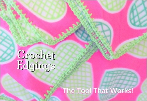 Crochet Edging the Tool That Works