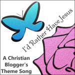 Id-Rather-Have-Jesus_Christian-Blogger-Theme-Song.png