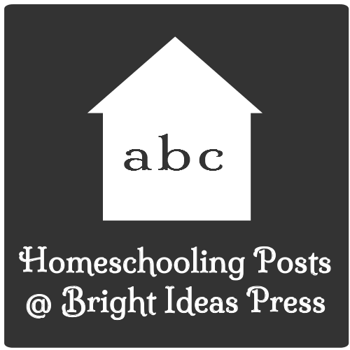Bright Ideas Press_Homeschooling Posts