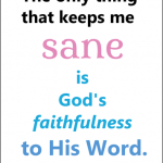 Gods-Faithfulness-Keeps-Me-Sane.png