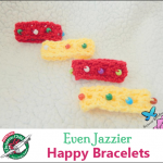 Even-Jazzier-Happy-Bracelets.png