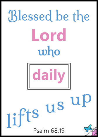Blessed Be the Lord Who Daily Lifts Us Up