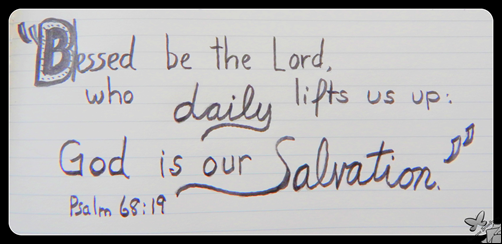 The Lord Daily Lifts Us Up